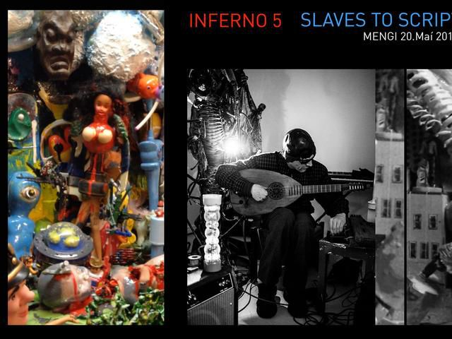 Inferno 5 / Slaves to Script