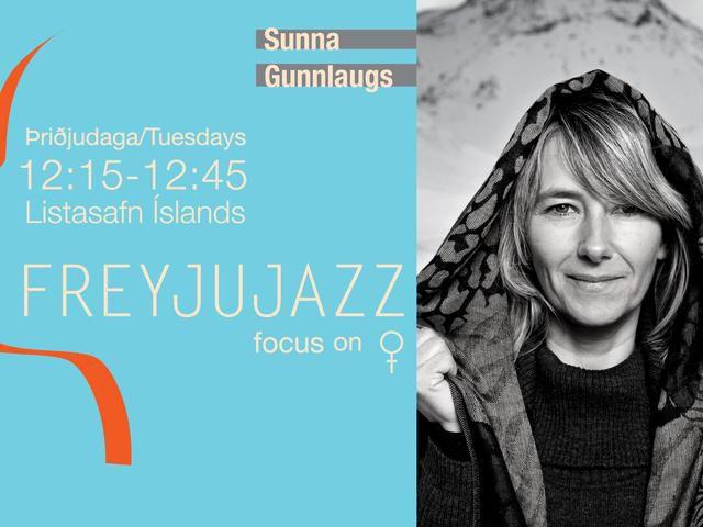 Freyjujazz // Sunna Gunnlaugs
