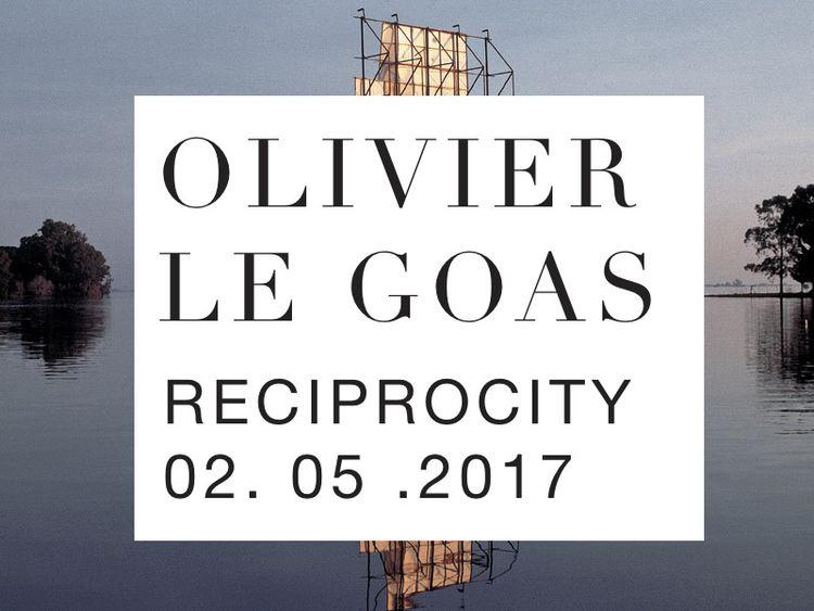 OLIVIER LE GOAS - RECIPROCITY