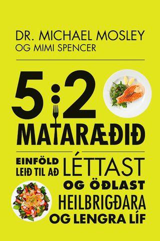 5:2 mataræðið hefur farið sigurför um heiminn.