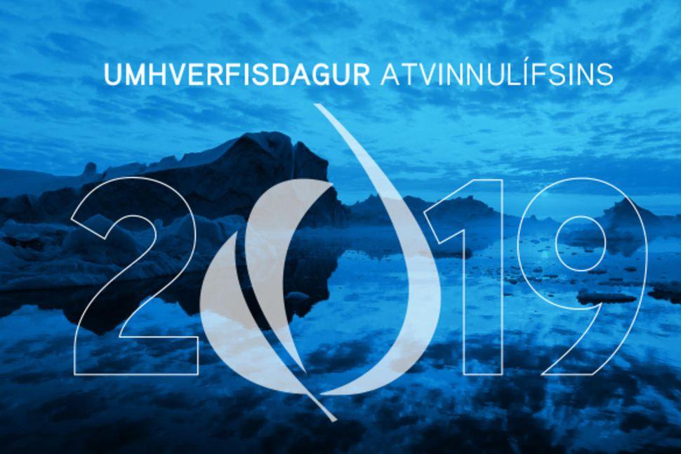 Umhverfisdagur atvinnulífsins 2019 verður haldinn í Hörpu í dag.