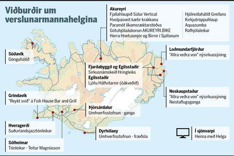Fjöldi smærri viðburðar verður haldinn víða um landið yfir verslunarmannahelgina.