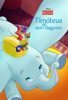 Dúmbó_Tímóteus og stóri dagurinn