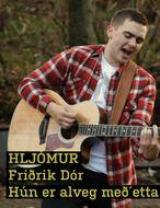 Hljómur: Friðrik Dór