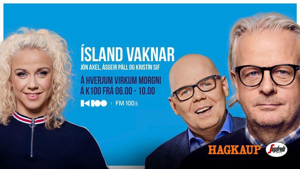 Ísland vaknar 06:00 - 10:00 Hlaðvarp