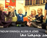 """Let the whole earth become a unity,"" sing the little children at Urriðaholt playschool."