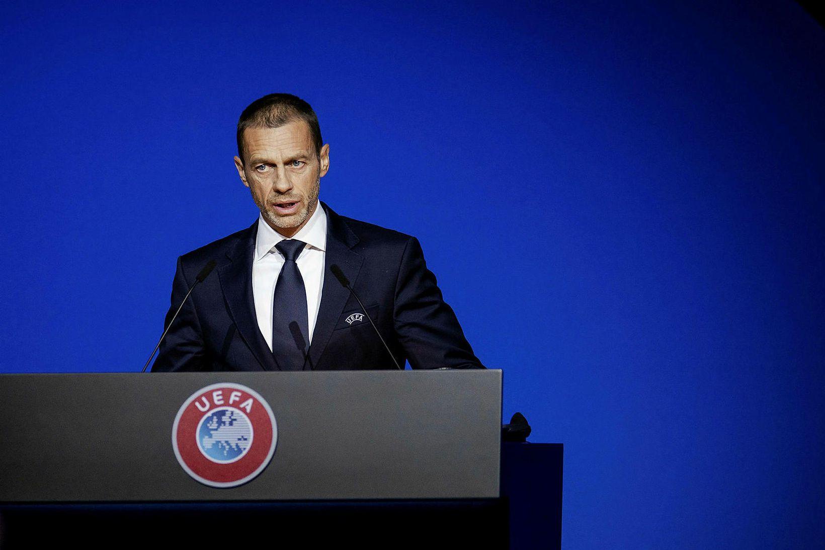 Aleksander Ceferin forseti UEFA og hans fólk hefur sent frá …