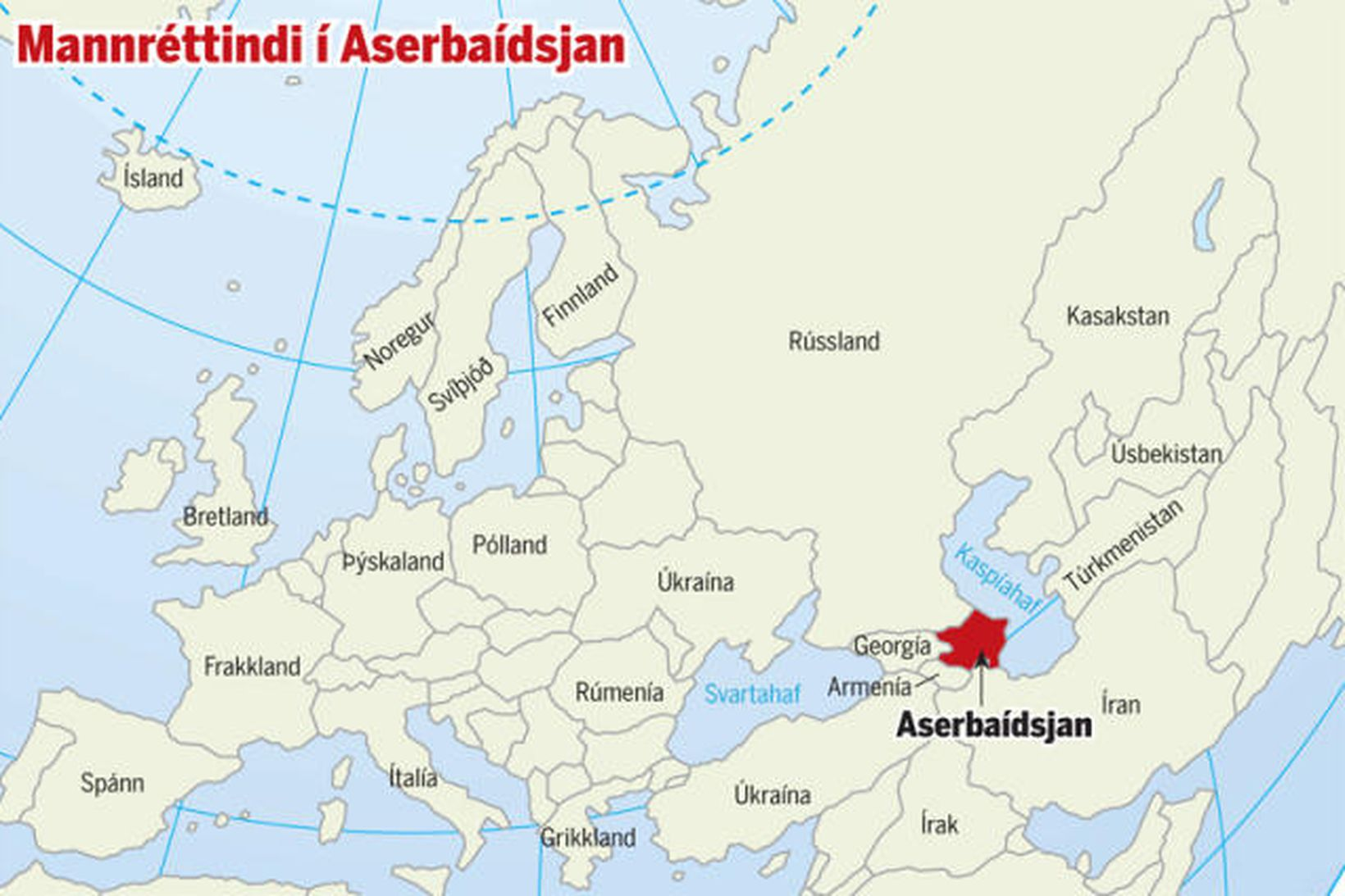 Margir hafa áhyggjur af stöðu mannréttindamála í Aserbaídsjan.