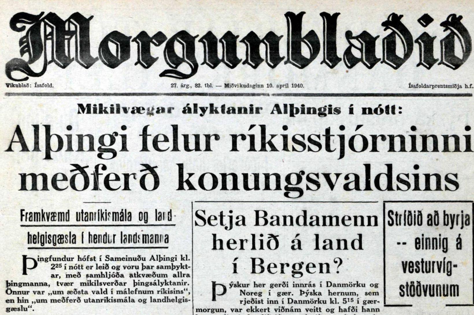 Forsíða Morgunblaðsins að morgni 10. apríl 1940.