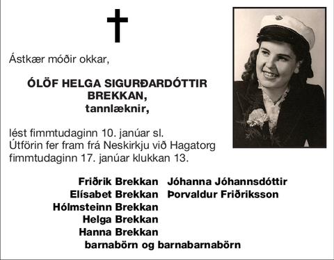 Ólöf Helga Sigurðardóttir Brekkan,