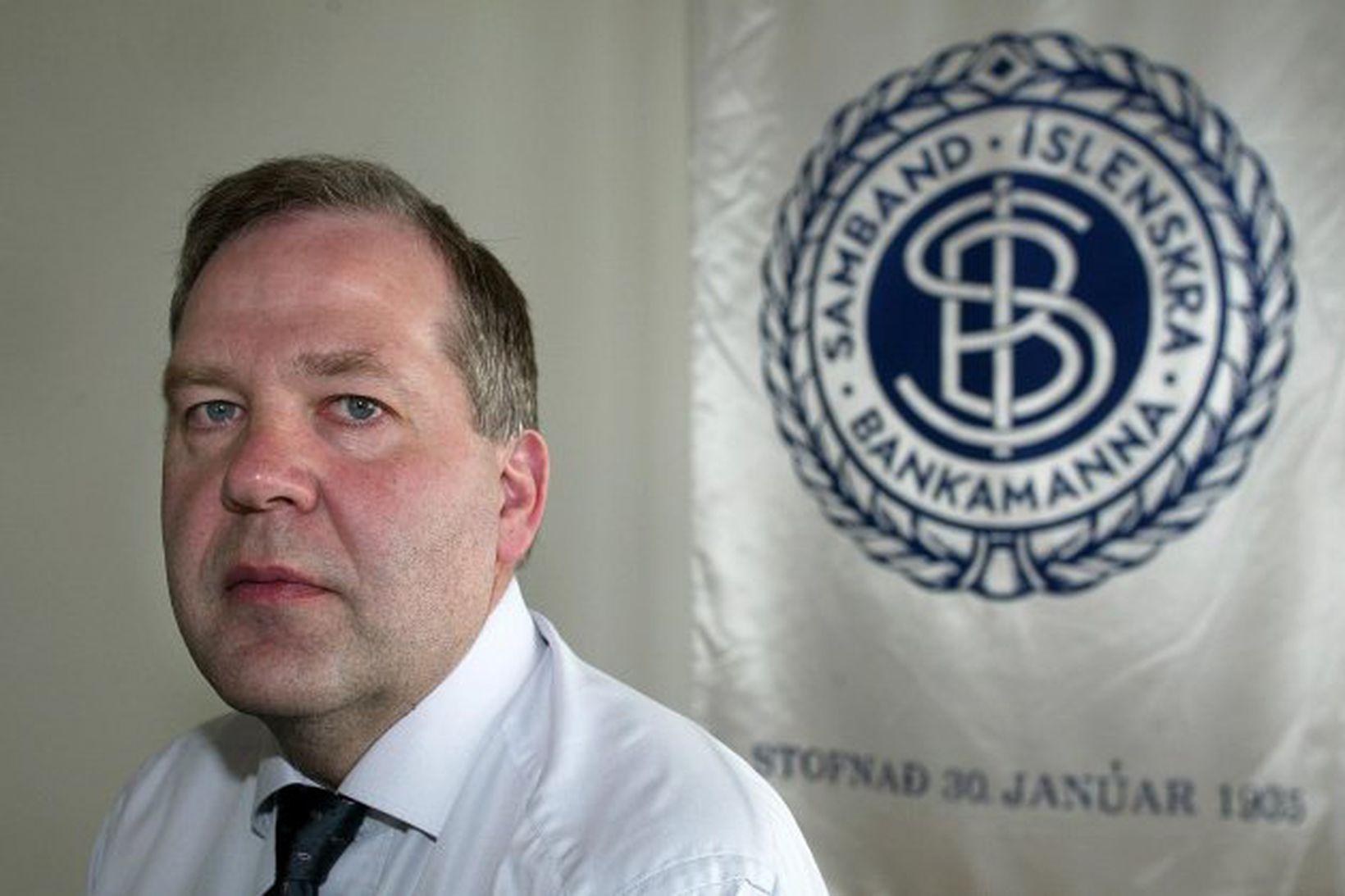 Friðbert Traustason. Formaður Sambands íslenskra bankamanna .