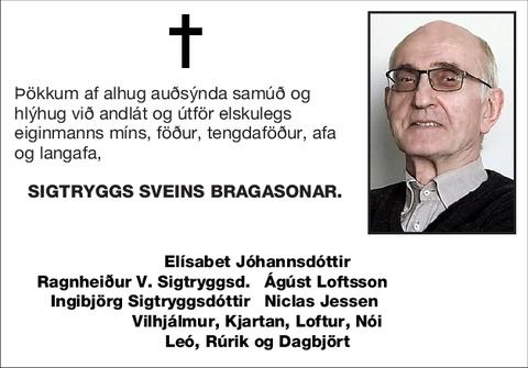Sigtryggs Sveins Bragasonar.