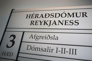 Málið er rekið fyrir Héraðsdómi Reykjaness.