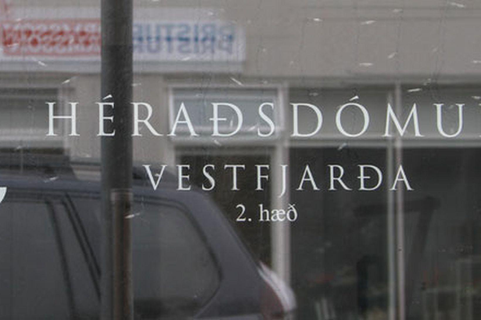 Héraðsdómur Vestfjarða.