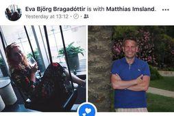 Eva Björg Bragadóttir og Matthías Imsland skráðu sig í samband í gær.