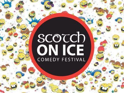 Scotch on Ice Comedy Festival