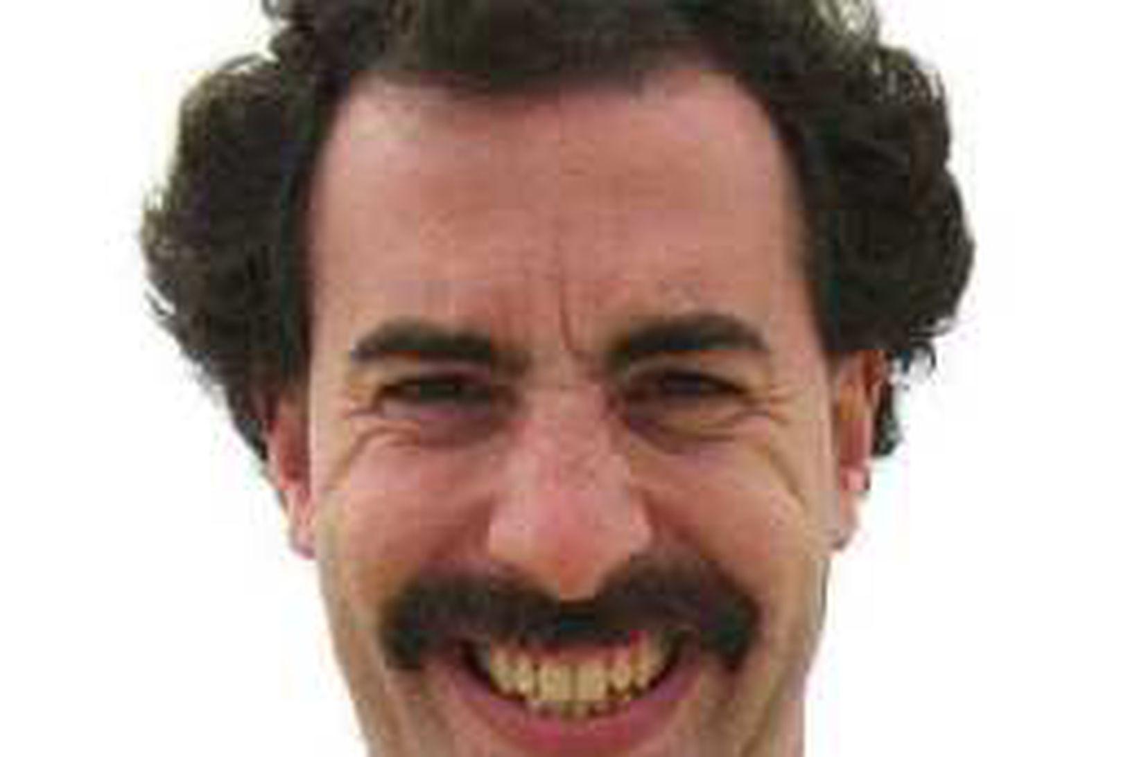 Borat, öðru nafni Sacha Baron Cohen (eða öfugt).