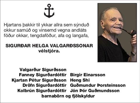 Sigurðar Helga Valgarðssonar