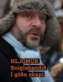 Hljómur: Sniglabandið í góðu skapi