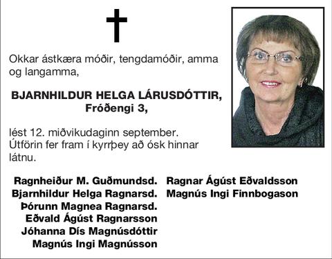 Bjarnhildur Helga Lárusdóttir,