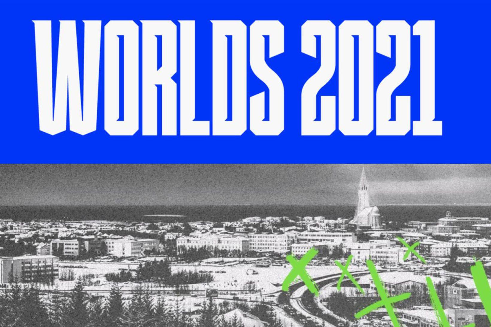 Worlds 2021.