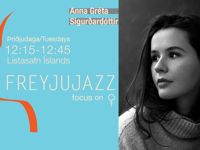 Freyjujazz // Anna Gréta Sigurðardóttir