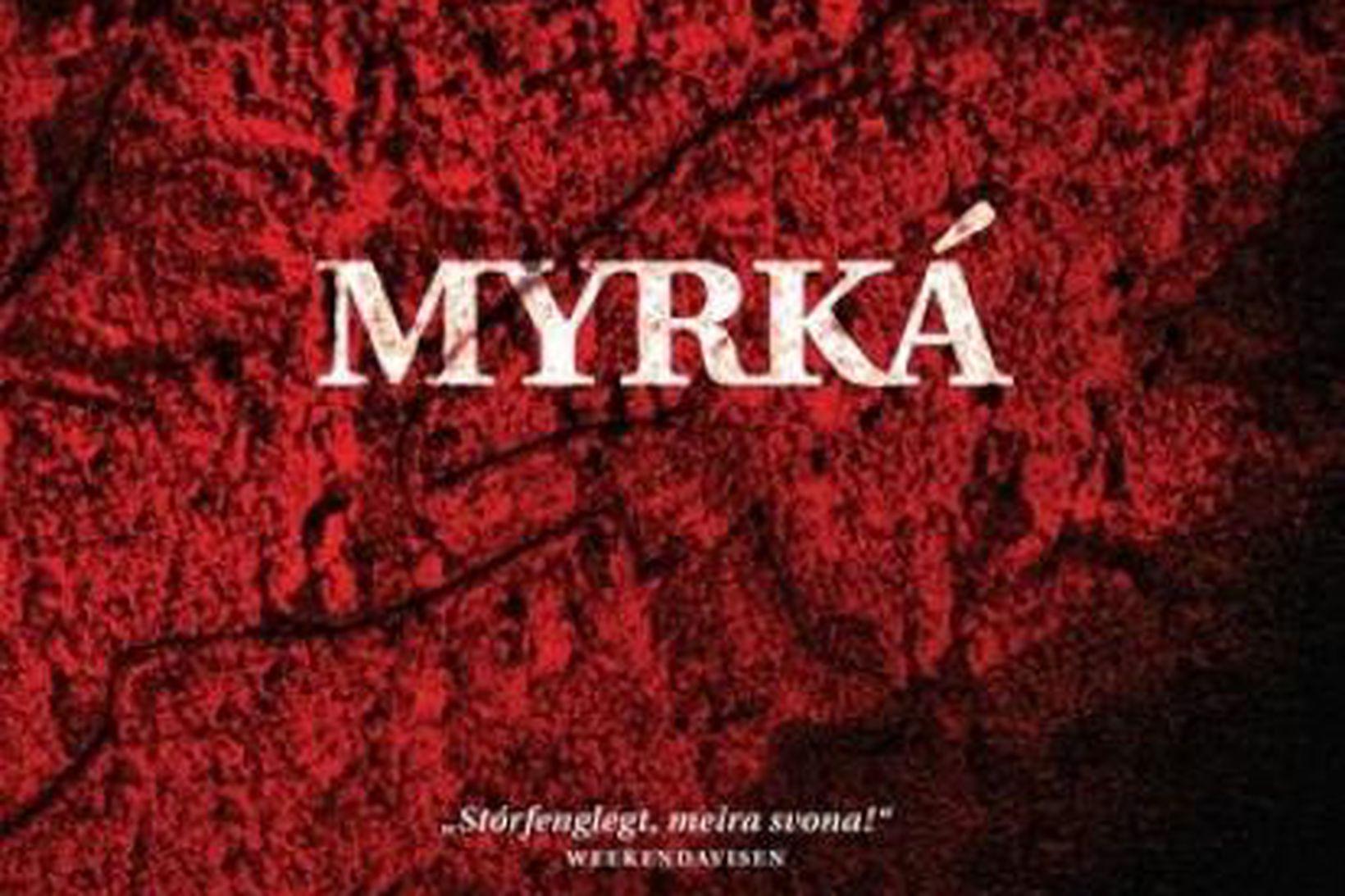 Kápa bókarinnar Myrká eftir Arnald Indriðason.